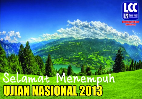 Selamat Menempuh Ujian Nasional 2013